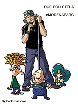 Due folletti a #modenaparc (Italian Edition) by [Paolo Sassaroli]