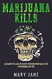 Best Marijuana Pipes - Marijuana Kills: A complete list of every person Review