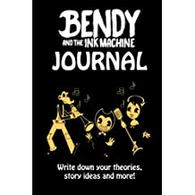 Bendy and the Ink Machine Journal: Write down your theories, story ideas and more!
