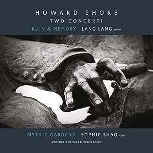 Howard Shore: Due Concerti Per Pianoforte