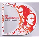 In The House: Mixed By The Shapeshifters