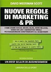 Nuove regole di marketing & Pr