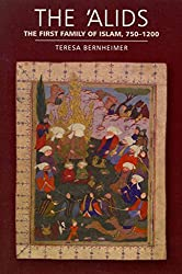 [(The 'Alids : The First Family of Islam, 750-1200)] [By (author) Teresa Bernheimer] published on (September, 2014)