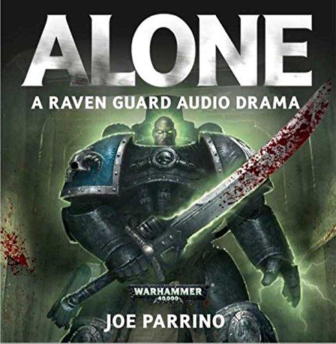 ALONE Joe Parrino A Raven Guard Audio Drama Warhammer 40,000 Black Library Games Workshop Audio CD Audiobook