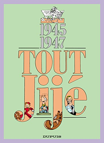 Tout Jijé, tome 14 : 1945-1947