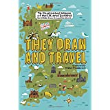They Draw and Travel: 96 Illustrated Maps of the UK and Iceland (TDAT Illustrated Maps from Around the World)