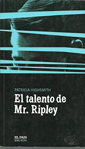 El talento de Mr. Ripley par PATRICIA HIGHSMITH