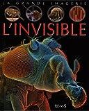 La grande imagerie de l'invisible