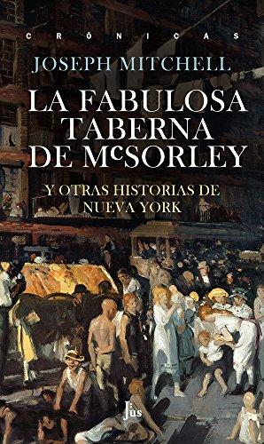 La fabulosa taberna de McSorley por Joseph Mitchell