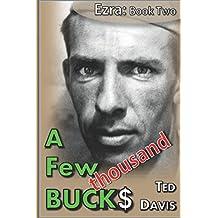 A Few Thousand Bucks (Ezra)