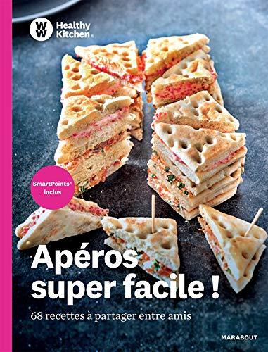 WW Healthy Kitchen - Apéros super facile