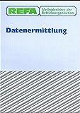 REFA Methodenlehre der Betriebsorganisation, Datenermittlung