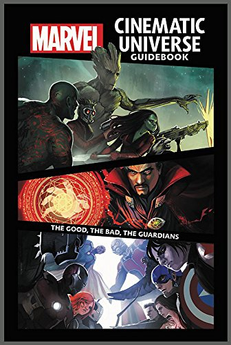 Marvel Cinematic Universe Guidebook: The Good, The Bad, The Guardians por Mike O'Sullivan