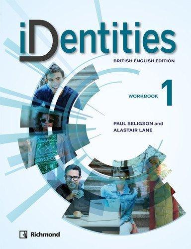 IDENTITIES 1 BRITISH ED WORKBOOK - 9788466826990
