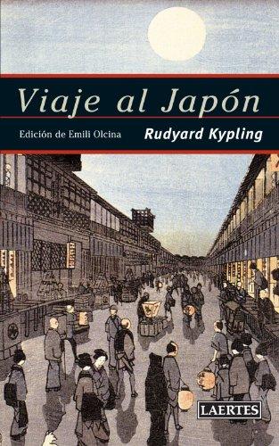 Viaje Al Japon (Nan-Shan) por Rudyard Kipling