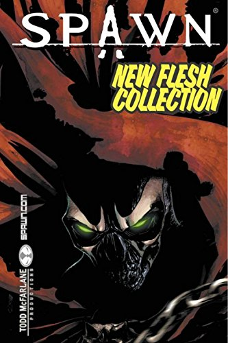 Spawn: New Flesh: New Flesh Collection by Brian Haberlin (Artist), David Hine (10-Jan-2008) Paperback