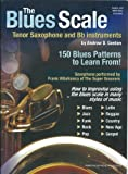 Blues Scales Tenor Saxophone And Bb Instruments + Cd