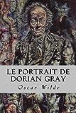 Le Portrait de Dorian Gray - CreateSpace Independent Publishing Platform - 26/02/2017
