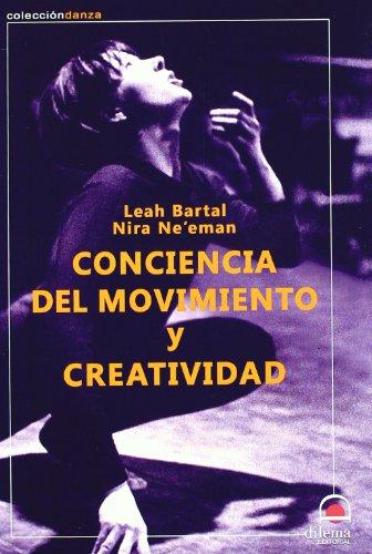 CONCIENCIA DEL MOVIMIENTO Y CREATIVIDAD (Danza) por LEAH BARTAL