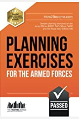 PLANNING EXERCISES for the Armed Forces: Sample planning exercises for the Army Officer AOSB, RAF Officer OASC and the Royal Navy Officer  AIB: 1 (Testing Series) Paperback
