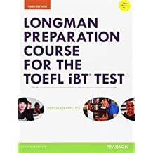 Longman Preparation Course for the TOEFL (R) iBT Test, with MyEnglishLab and online access to MP3 files and online Answer Key (Longman Preparation Course for the TOEFL with Answer Key)