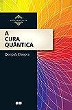 A cura quântica (Portuguese Edition)