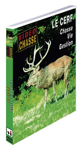 LE CERF, CHASSE, VIE, GESTION