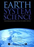 Earth System Science, Volume 72: From Biogeochemical Cycles to Global Changes (International Geophysics) by Michael Jacobson Robert J. Charlson Henning Rodhe Gordon H. Orians(2000-03-29) -