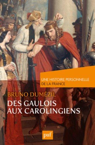 des-gaulois-aux-carolingiens-du-ier-au-ixe-siecle