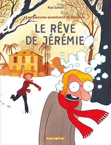 Les Pauvres aventures de Jérémie - tome 3 - Rêve de Jérémie (Le)