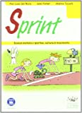 Sprint. Scienze motorie e sportive, cultura in movimento. Per la Scuola media. Con espansione online