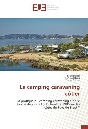 Le camping caravaning côtier: La pratique du camping-caravaning a-t-elle évolué depuis la Loi Littoral de 1986 sur les côtes du Pays de Brest ?