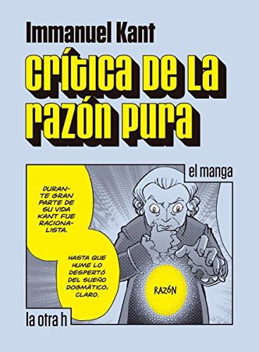 Crítica de la razón pura: el manga (la otra h) por Immanuel Kant
