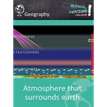 Atmosphere That Surrounds Earth - School Movie on Geography [OV]