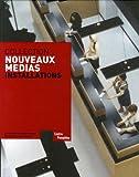 Collection Nouveaux médias - Installations