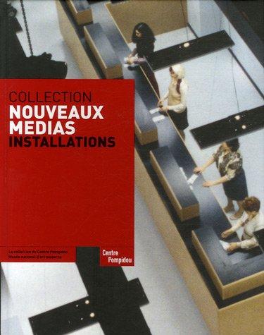 Collection Nouveaux médias : Installations par Christine Van Assche