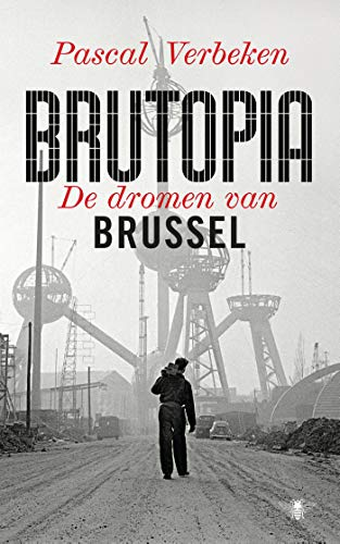 Brutopia (Dutch Edition)