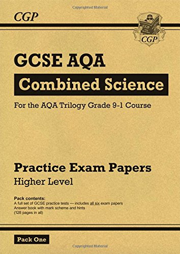 New Grade 9-1 GCSE Combined Science AQA Practice Papers: Higher Pack 1 (CGP GCSE Combined Science 9-1 Revision)