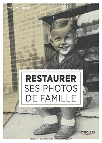 Restaurer ses photos de famille