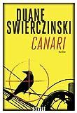 vignette de 'Canari (Duane Swierczynski)'