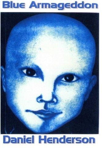 Blue Armageddon por Mr. Daniel Ellsworth Henderson