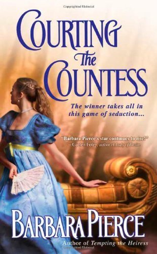 Courting the Countess by Barbara Pierce (2004-11-02)