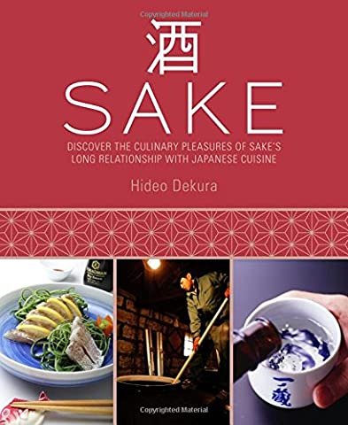 Sake: Discover the Culinary Pleasures of Sake's Long Relationship with Japanese Cuisine - Drink Sake