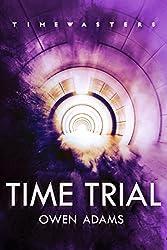 Timewasters: Time Trial