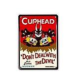 "Sconosciuto Cuphead Don't Deal With The Devil Tin Sign 9"" x 6.5"""