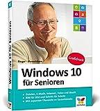 Windows 10 für Senioren: Der Lernkurs für Späteinsteiger – extra große Schrift und viele Merkhilfen!