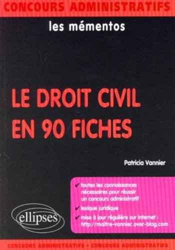 Le droit civil en 90 fiches par Patricia Vannier