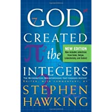 God Created The Integers: The Mathematical Breakthroughs that Changed History by Hawking, Stephen (2007) Paperback