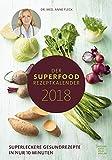 Der Superfood-Rezeptkalender 2018 - Rezeptkalender (24 x 34) - K�chenkalender - gesunde Ern�hrung: by Dr. Anne Fleck medium image