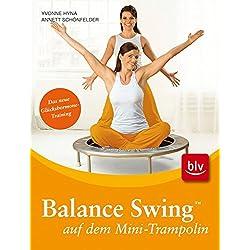 Balance Swing auf dem Mini-Trampolin: Stopper: Das neue Glückshormone-Training